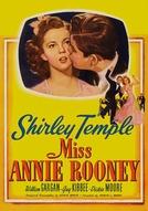 Miss Annie Rooney (Miss Annie Rooney)