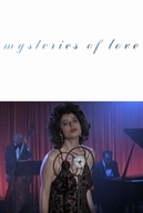 Mysteries of Love (Mysteries of Love)