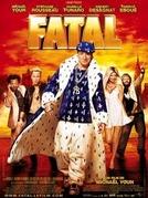 Fatal (Fatal)