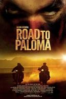 Retorno a Paloma (Road to Paloma)