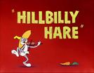 Hillbilly Hare (Hillbilly Hare)