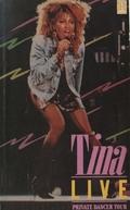 Tina Live - Private Dancer Tour (Tina Live: Private Dancer Tour)