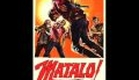 Matalo! - Trailer with theme song