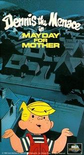 Dennis - O Pimentinha em - Mayday For Mother - Poster / Capa / Cartaz - Oficial 1