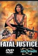 Uma Cilada Implacável (Fatal Justice)