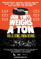 Our Vinyl Weighs a Ton: This Is Stones Throw Records (Our Vinyl Weighs a Ton: This Is Stones Throw Records)