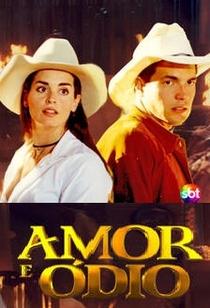 Amor e Ódio - Poster / Capa / Cartaz - Oficial 1