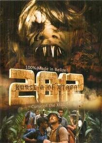 2012: Curse of the Xtabai - Poster / Capa / Cartaz - Oficial 1