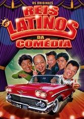 Os Originais Reis Latinos da Comédia - Poster / Capa / Cartaz - Oficial 1