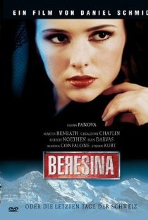 Beresina, or The Last Days of Switzerland - Poster / Capa / Cartaz - Oficial 1