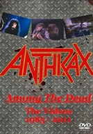 Anthrax – Among The Dead – The Videos 1985-2011 (Anthrax: Among The Dead - The Videos 1985-2011)