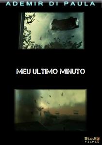 Meu Último Minuto - Poster / Capa / Cartaz - Oficial 1