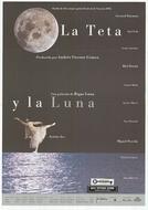 A Teta e a Lua (La Teta i la lluna)