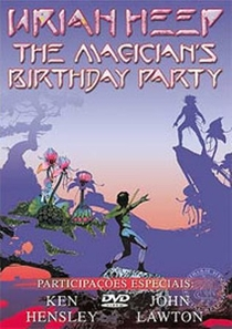 Uriah Heep  - The Magician`s Birthday Party - Poster / Capa / Cartaz - Oficial 1
