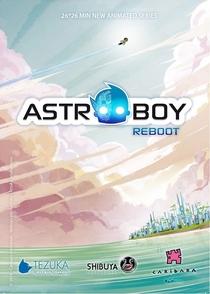 ASTROBOY Reboot - Poster / Capa / Cartaz - Oficial 1