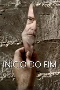 Início do Fim - Poster / Capa / Cartaz - Oficial 1