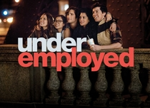 Underemployed (1ª Temporada) - Poster / Capa / Cartaz - Oficial 2