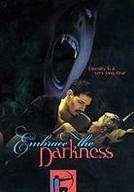 Entrevista com a Vampira (Embrace the Darkness)