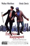 Rabugentos e Mentirosos (I'm not Rappaport)