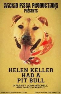 Helen Keller Had a Pitbull - Poster / Capa / Cartaz - Oficial 1