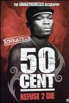 50 Cent: Refuse 2 Die - Poster / Capa / Cartaz - Oficial 1