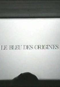Le bleu des origines - Poster / Capa / Cartaz - Oficial 1
