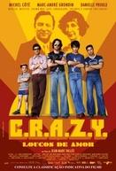 C.R.A.Z.Y. - Loucos de Amor