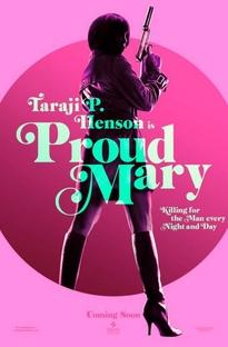 Proud Mary - Poster / Capa / Cartaz - Oficial 2