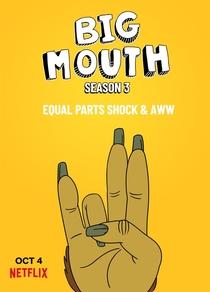 Big Mouth (3ª Temporada) - Poster / Capa / Cartaz - Oficial 2
