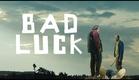 BAD LUCK (2015) - Trailer