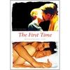 The First Time – Bedingungslose Liebe