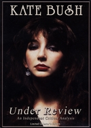 Kate Bush: Under Review (Kate Bush: Under Review)