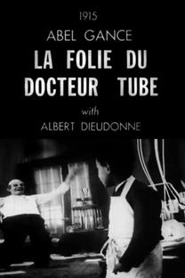 As Loucuras do Doutor Tube - Poster / Capa / Cartaz - Oficial 2