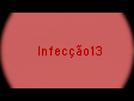 Infecção 13 (Infecção 13)