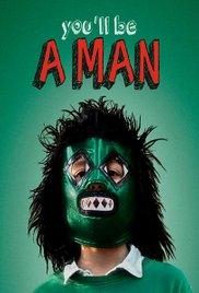 Você Será Um Homem - Poster / Capa / Cartaz - Oficial 2
