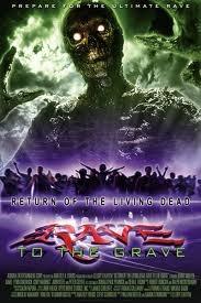 A Volta dos Mortos Vivos: Rave - Poster / Capa / Cartaz - Oficial 1