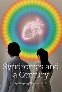 Síndromes e um Século - Poster / Capa / Cartaz - Oficial 1