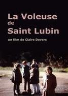 La voleuse de Saint-Lubin  (La voleuse de Saint-Lubin )