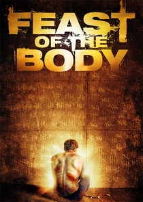 Feast of the Body - Poster / Capa / Cartaz - Oficial 1