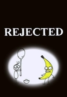 Rejected (Rejected)