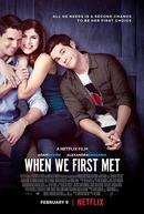 Quando Nos Conhecemos (When We First Met)
