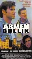 Armen & Bullik (Armen and Bullik)