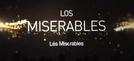 Os Miseráveis  (Los Miserables)