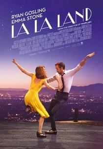 La La Land: Cantando Estações - Poster / Capa / Cartaz - Oficial 2
