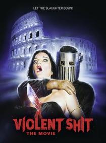 Violent Shit: The Movie - Poster / Capa / Cartaz - Oficial 1