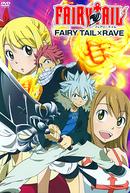 Fairy Tail x Rave (フェアリーテイル x レイヴ)