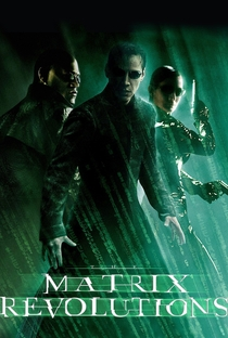 Matrix Revolutions - Poster / Capa / Cartaz - Oficial 8