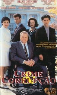 Crime & Corrupção - Poster / Capa / Cartaz - Oficial 1