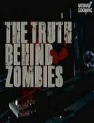 A Verdade Sobre os Zumbis (The Truth Behind Zombies)
