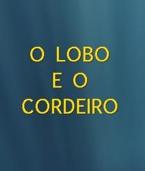 O LOBO E O CORDEIRO - Poster / Capa / Cartaz - Oficial 1